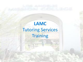 LAMC Tutoring Services Training