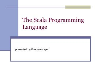 The Scala Programming Language