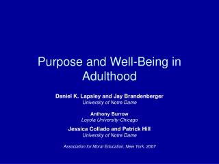 Purpose and Well-Being in Adulthood