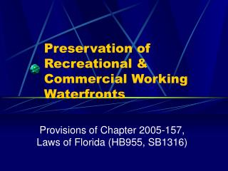 Preservation of Recreational & Commercial Working Waterfronts