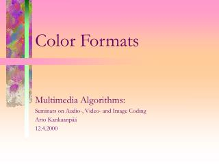 Color Formats