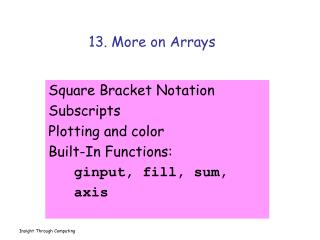 13. More on Arrays