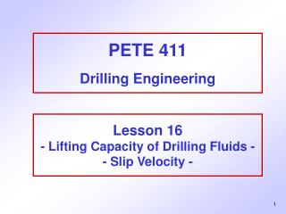 PETE 411 Drilling Engineering
