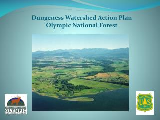Dungeness Watershed Action Plan Olympic National Forest