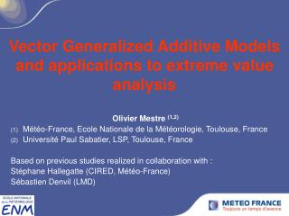 Vector Generalized Additive Models and applications to extreme value analysis