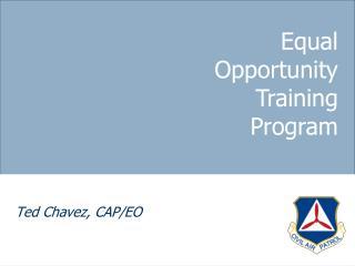 Ted Chavez, CAP/EO