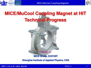 MICE/MuCool Coupling Magnet at HIT Technical Progress