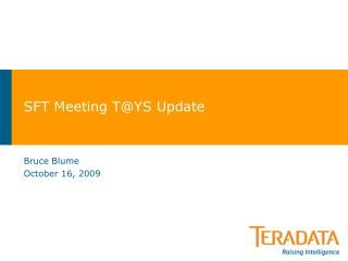 SFT Meeting T@YS Update
