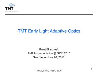 TMT Early Light Adaptive Optics