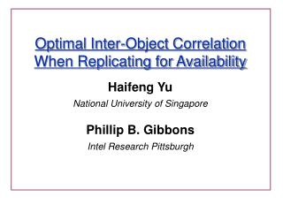 Optimal Inter-Object Correlation When Replicating for Availability