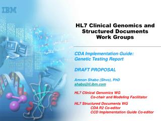 HL7 Clinical Genomics and Structured Documents  Work Groups