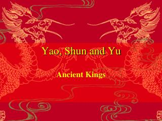 Yao, Shun and Yu