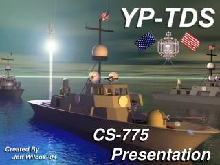 CS-775     Presentation