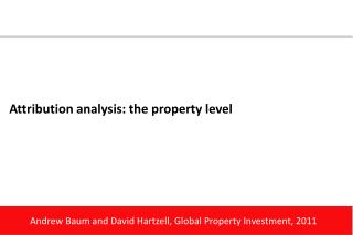 Attribution analysis: the property level