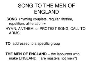 SONG TO THE MEN OF ENGLAND