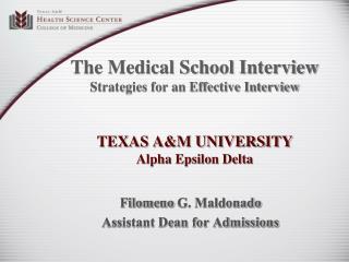 Filomeno  G. Maldonado Assistant Dean for Admissions