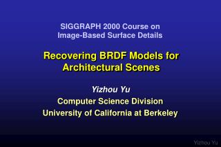 Recovering BRDF Models for Architectural Scenes