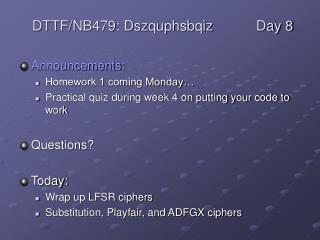 Announcements: Homework 1 coming Monday�