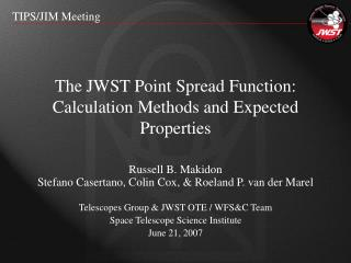 The JWST Point Spread Function: Calculation Methods and Expected Properties