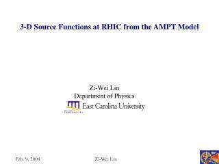 Zi-Wei Lin Department of Physics