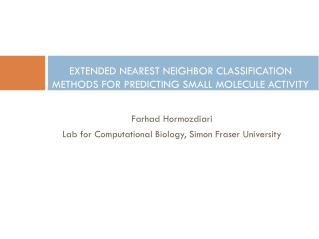 EXTENDED NEAREST NEIGHBOR CLASSIFICATION METHODS FOR PREDICTING SMALL MOLECULE  ACTIVITY
