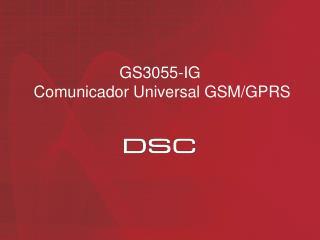GS3055-IG Comunicador Universal GSM/GPRS