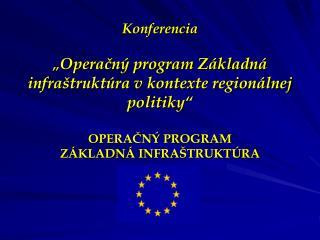 Operačný program Základná infraštruktúra: