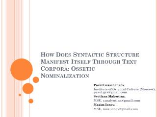How Does Syntactic Structure Manifest Itself Through Text Corpora:  Ossetic  Nominalization