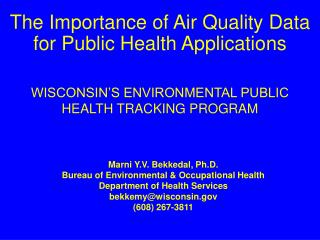 WISCONSIN'S ENVIRONMENTAL PUBLIC  HEALTH TRACKING PROGRAM