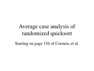 Average case analysis of randomized quicksort