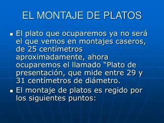 EL MONTAJE DE PLATOS