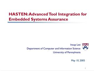HASTEN: Advanced Tool Integration for Embedded Systems Assurance