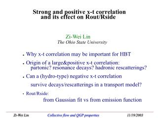 Why x-t correlation may be important for HBT
