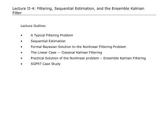 Lecture II-4: Filtering, Sequential Estimation, and the Ensemble Kalman Filter