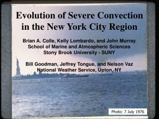 Evolution of Severe Convection in the New York City Region