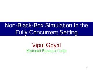 Vipul Goyal Microsoft Research India