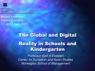 The Global and Digital Reality in Schools and Kindergarten