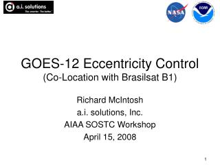 GOES-12 Eccentricity Control (Co-Location with Brasilsat B1)