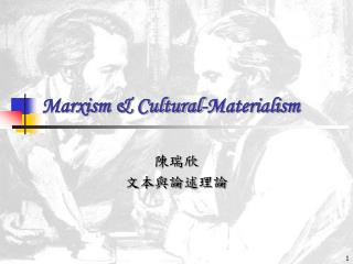Marxism & Cultural-Materialism
