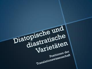 Diatopische und diastratische Variet�ten
