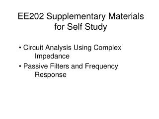 EE202 Supplementary Materials for Self Study