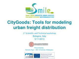CityGoods: Tools for modeling urban freight distribution