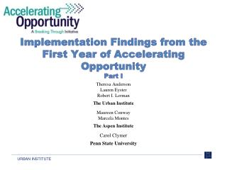 Implementation Findings from the First Year of Accelerating  Opportunity Part I