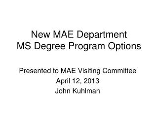 New MAE Department MS Degree Program Options