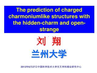 The prediction of  charged  charmoniumlike  structures with the hidden-charm and open-strange