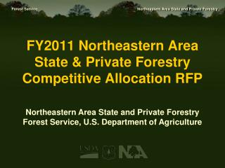 FY2011 Northeastern Area State & Private Forestry  Competitive Allocation RFP