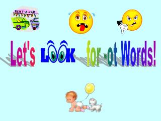 Let's                for -ot Words!
