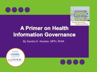 A Primer on Health Information Governance