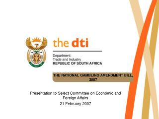 THE NATIONAL GAMBLING AMENDMENT BILL, 2007