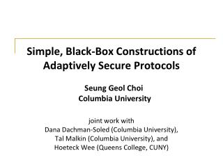 Simple, Black-Box Constructions of Adaptively Secure Protocols
